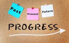 past present and future progress